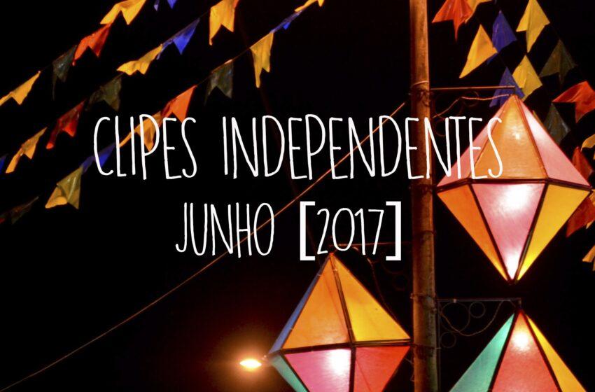 61 Clipes Independentes lançados em Junho + Playlist no Spotify