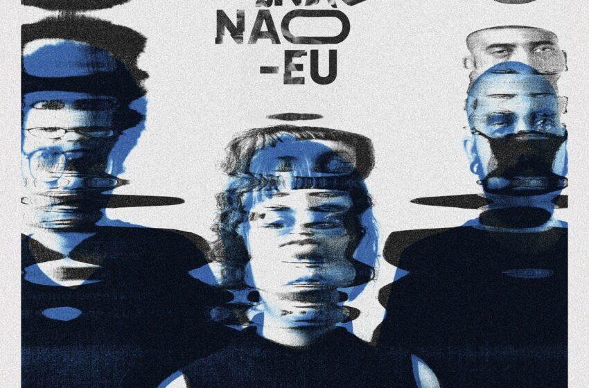 A distância do que somos e do que representamos é questionada no álbum de estreia do Não Não-Eu