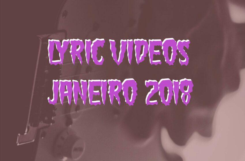 10 Lyric Videos lançados em Janeiro (2018)