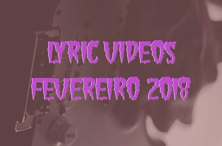 6 Lyric Videos lançados em Fevereiro (2018)