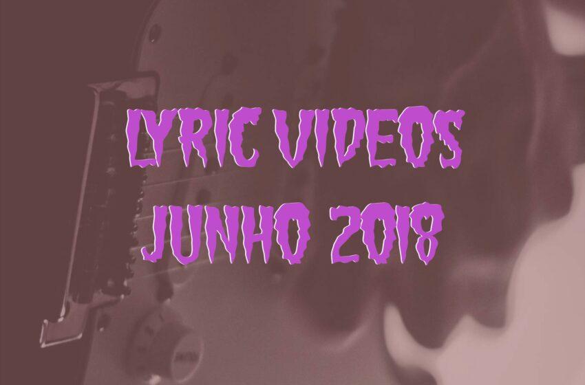 22 Lyric Videos lançados em Junho (2018)