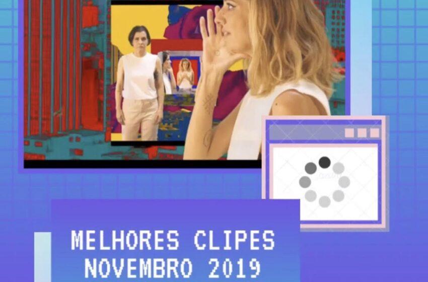 Os Melhores Clipes lançados em Novembro (2019)
