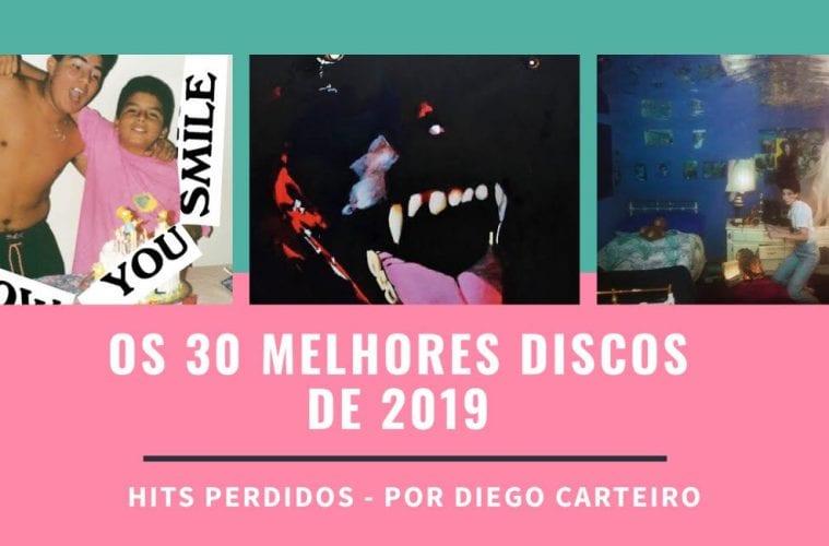 Os 30 Melhores Discos de 2019