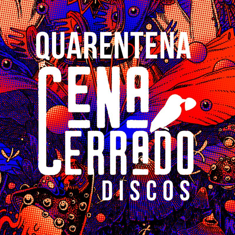 Playlist Coronavírus Selos Independentes Cena Cerrado Discos