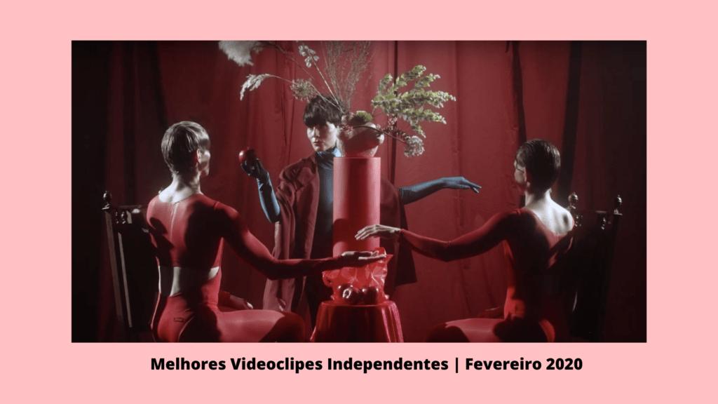 Melhores Clipes Independentes Fevereiro 2020