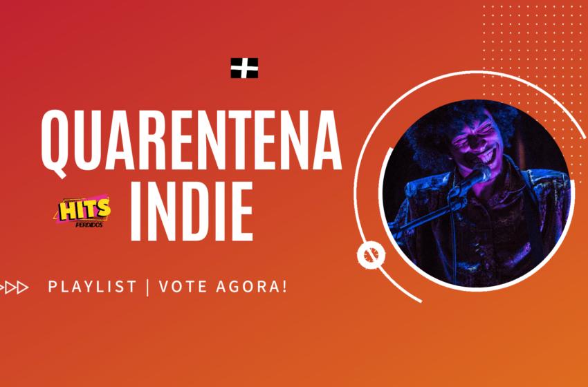 Quarentena Indie: Playlist reúne os principais lançamentos de 2020; vote agora!