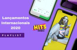 Playlist Lançamentos Internacionais Hits Perdidos