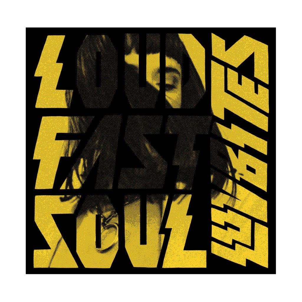 Luvbites Loud Fast Soul (2020)