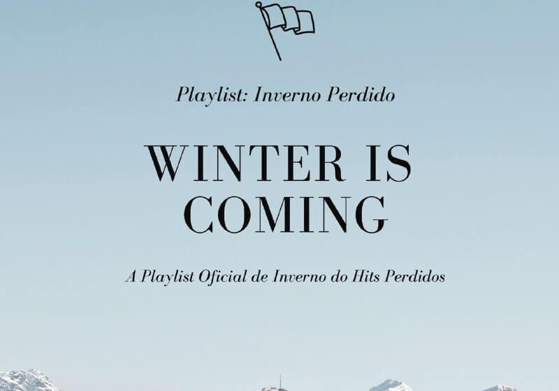 Inverno Perdido – A Playlist de Inverno do Hits Perdidos