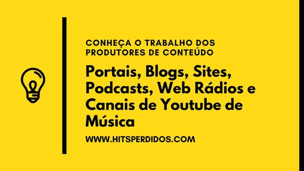 Portais Blogs Sites Podcasts Web Radios e Canais de Youtube de Música