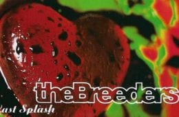The Breeders Last Splash (1993)
