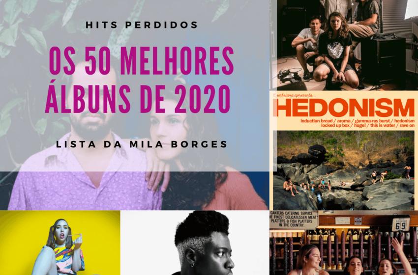 Os Melhores Discos Nacionais e Internacionais de 2020  – Lista da Mila Borges