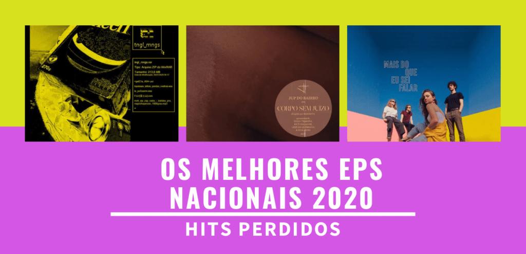 Os 25 Melhores EPs Nacionais de 2020