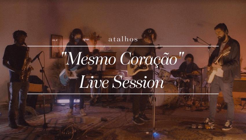 """Atalhos """"vira sexteto"""" em live session para """"Mesmo Coração"""""""