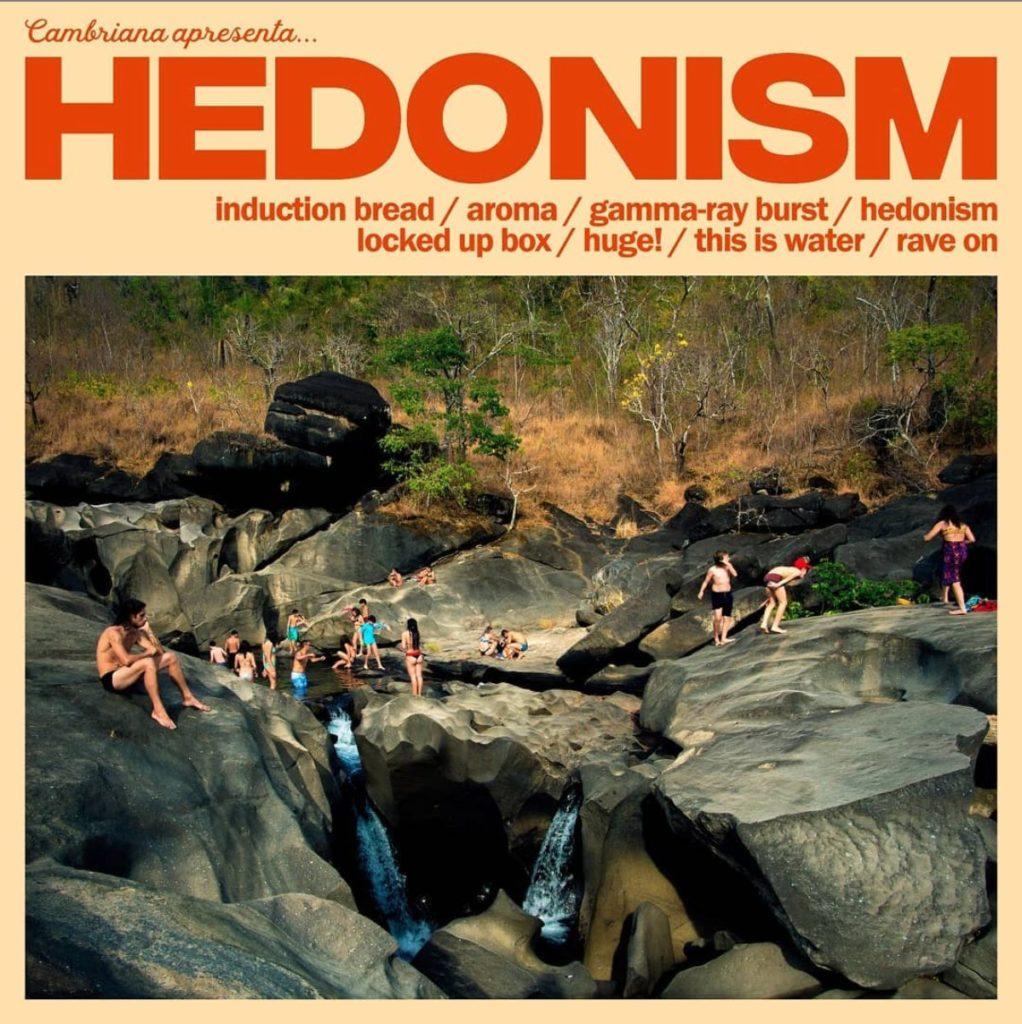 Cambriana Hedonism (2020)