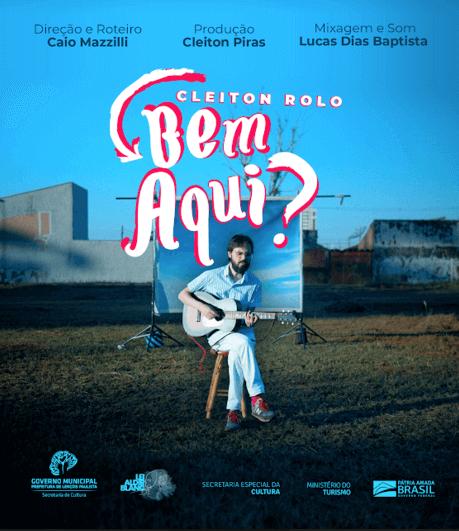 Cleiton Rolo - Bem Aqui- (Poster Documentário)