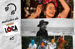 Audições da Lôca - Fabiana Santiago, Mini Lamers, Juvenil Silva, Mineiros da Lua, Lurdez da Luz