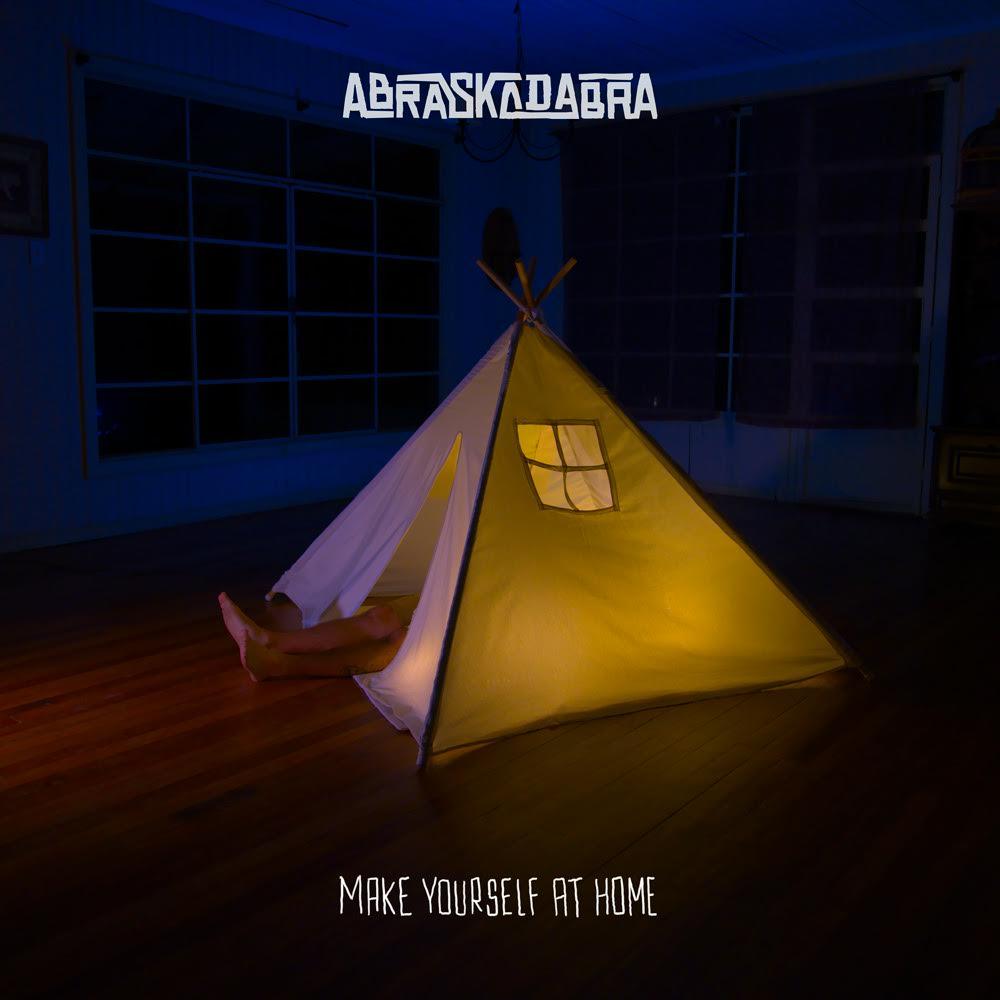 Abraskadabra - Capa do Disco Make yourself at home