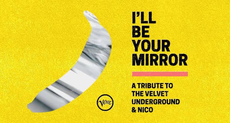 "Iggy Pop, Angel Olsen, Thurston Moore, Michael Stipe, St. Vincent e grande elenco participam de tributo ao The Velvet Underground & Nico ""I'll Be Your Mirror"""
