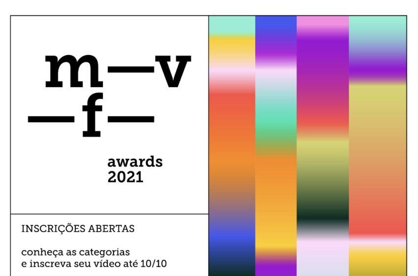 Festival de Videoclipes, m-v-f- awards 2021, abre as inscrições; garanta desconto de 50% agora!